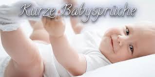 lustige babysprüche babysprüche sprüchekosmos de