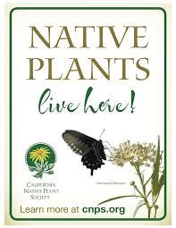 native plant symposium and plant get a garden sign that proclaims u201cnatives here u201d u2013 california