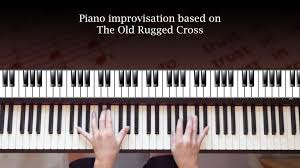 the old rugged cross hymn piano improv youtube