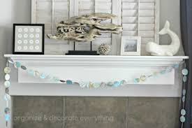 beachy mantel organize and decorate everything