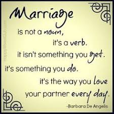 wedding quotes happy a marriage isn t something you find it s something you make