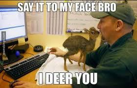 Oh Deer Meme - oh deer meme by zombey memedroid