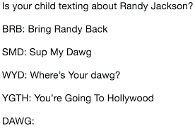 Randy Jackson Meme - is your child texting about randy jackson is your child texting