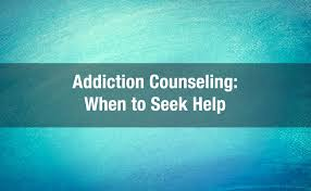 Seeking Near Me Addiction Counseling When To Seek Help Advanced Counseling Services