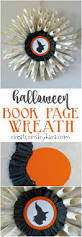Easy Halloween Wreaths by 372 Best Holiday Halloween Images On Pinterest Halloween Ideas
