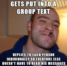 Group Text Meme - i hate group texts meme on imgur