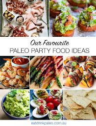 paleo party finger food ideas eat drink paleo
