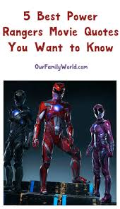 5 epic power rangers movie quotes you want to know power rangers