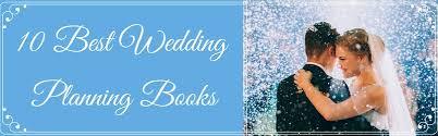 best wedding planning books 10 best wedding planning books book