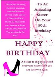 to a very special sister on your 60th birthday with love birthday