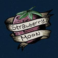 Strawberry Moon Strawberry Moon Records