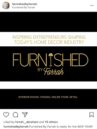 Home Decor Industry Furnished By Farrah Is Apparently Inspiring Entrepreneurs And