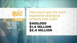 australian shepherd quiz quiz how much was the most expensive aboriginal artwork ever