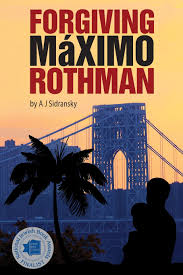 Rothman Furniture Locations by Amazon Com Forgiving Maximo Rothman 9780988954007 A J