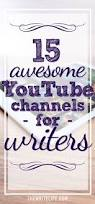 15 of the best youtube channels for writers learning free and