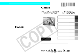 canon digital camera ixus 900 ti pdf user u0027s manual free download