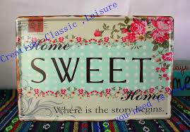 Buy Rustic Home Decor Online Buy Wholesale Home Sweet Home Metal Sign From China Home