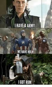 Rum Meme - i have a army we have hulk got rum meme on me me