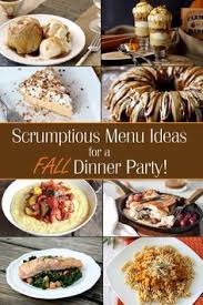 Festive Dinner Party Menu - best 25 dinner party menu ideas on pinterest dinner parties