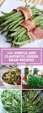 green bean recipes for thanksgiving 15 best green bean recipes how to cook green beans