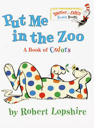 The Blind Owl Sparknotes Put Me In The Zoo By Robert Lopshire Penguinrandomhouse Com