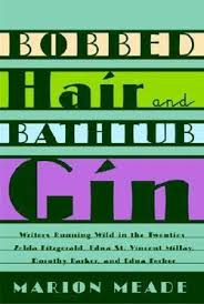 Bathtub Gin Reviews Marion Meade Bobbed Hair And Bathtub Gin Book Review Bookpage