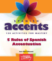spanish accents activity book spanish teacher u0027s discovery