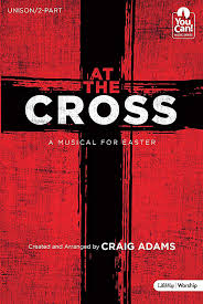 easter cantatas for small choirs at the cross choral book lifeway