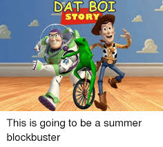 Everywhere Toy Story Everywhere Meme Generator - photo collection boi story dat