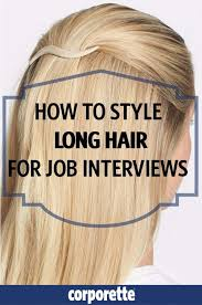 long curly hair style for lawyer how to style long hair for job interviews jpg