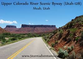 Scenic Byway by 51 Cent Adventures Upper Colorado River Scenic Byway Utah 128