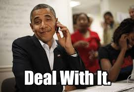 On The Phone Meme - barack obama deal with it on the phone meme dylanhadida