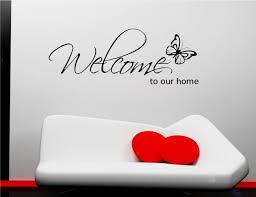 welcome to our home wall art wall quote sticker decal mural welcome to our home wall art wall quote