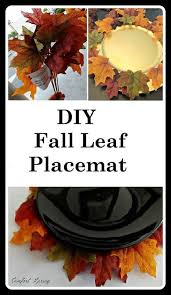pier one inspired autumn leaf faux placemat hometalk