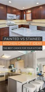 are painted or stained kitchen cabinets in style painted vs stained cabinets best options for your kitchen