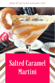caramel martini salted caramel martini family fun food u0026 frugality group
