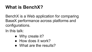 What Is Bench Work Benchx An Xquery Benchmarking Web Application