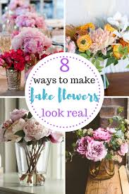 artificial flower arrangements 8 ways to make flowers look real crafts real