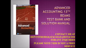 advanced accounting 13th beams test bank and solution manual youtube