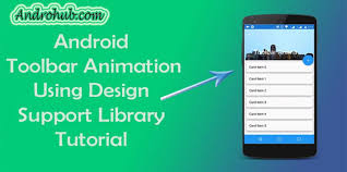 android toolbar tutorial android toolbar animation androhubandrohub