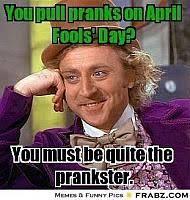 Funny April Fools Memes - ohsohumorous com funny memes