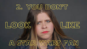 what to get a star wars fan 5 things you should never say to a female star wars fan youtube