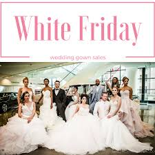 wedding sles white friday wedding gown sales