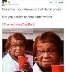 the 5 most relatable thanksgiving memes and clapbacks