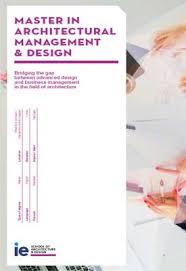 master design management master in architectural management and design ie