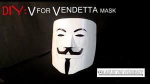 V For Vendetta Mask Diy V For Vendetta Mask Lair Of The Visionary Youtube