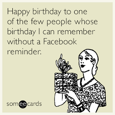 Your Ecards Memes - funny birthday memes ecards someecards