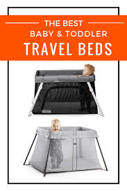 2017 the best travel cribs and portable baby travel beds