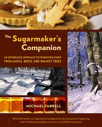 maple syrup 101 when do i tap my tree chelsea green publishing