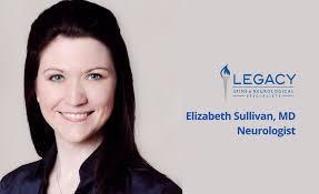 welcome dr elizabeth sullivan to the neurology team legacy